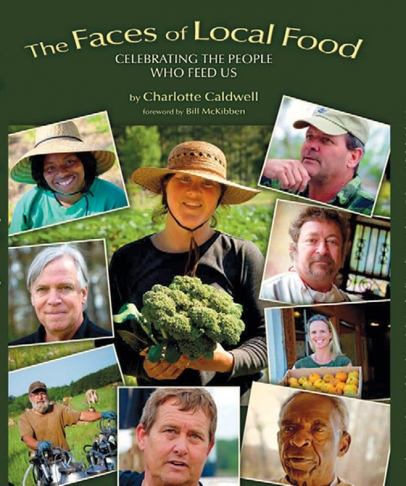 the faces of local food: celebrating the peope who feed us