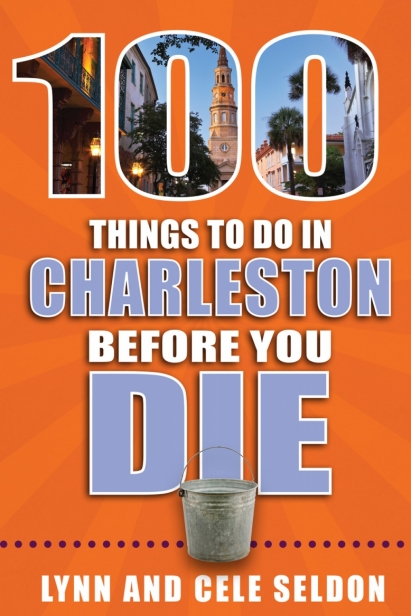 100 things to do in charleston before you die book cover